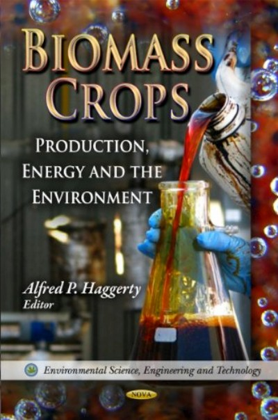 Biomass Crops - Production, Energy, and the Environment