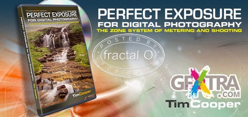 Perfect Exposure for Digital Photography