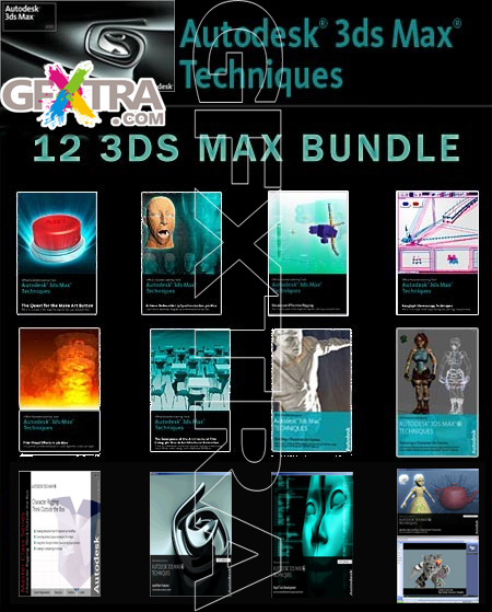 Autodesk 3ds Max Techniques Tutorials Collection