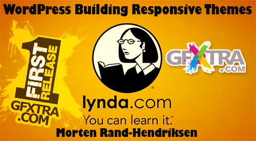 WordPress: Building Responsive Themes