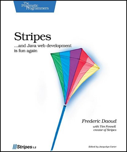 Stripes: ?and Java web development is fun again