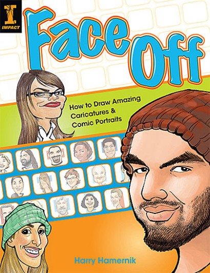 Face Off - How to Draw Amazing Caricatures & Comic Portraits (New Link)