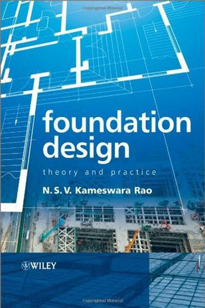 Foundation Design Theory And Practice.