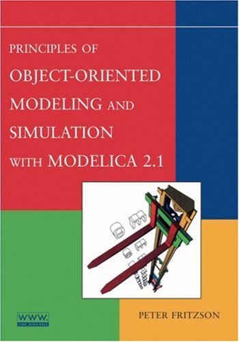 Principles of Object-Oriented Modeling and Simulation with Modelica