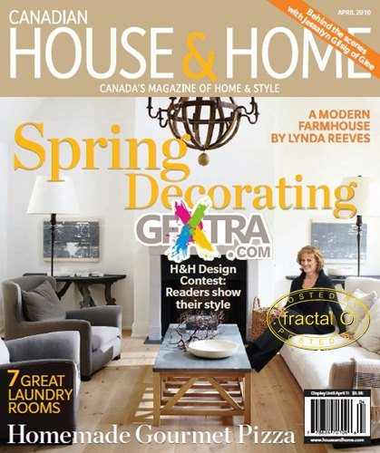 Canadian House and Home Magazine | April 2010 | 64.55MB | ES-DF-HF