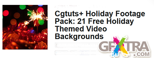 Cgtuts+ Holiday Footage Pack: 21 Free Holiday Themed Video Backgrounds