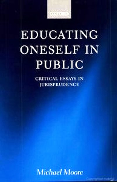 Educating Oneself in Public: Critical Essays in Jurisprudence