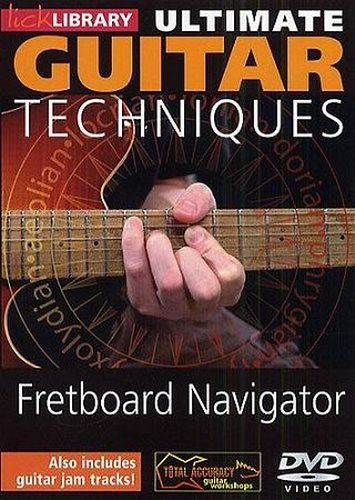 Lick Library - Ultimate Guitar Techniques - Fretboard Naviga