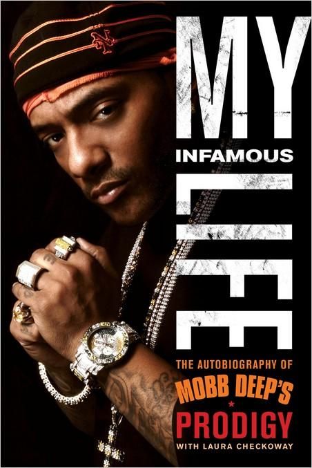 My Infamous Life: The Autobiography of Mobb Deep's Prodigy (Audiobook)