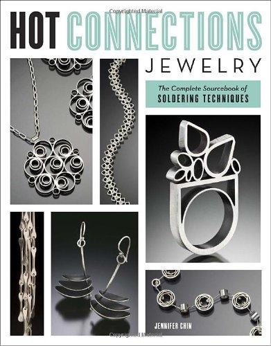 Hot Connections Jewelry: The Complete Sourcebook of Soldering Techniques (EPUB)