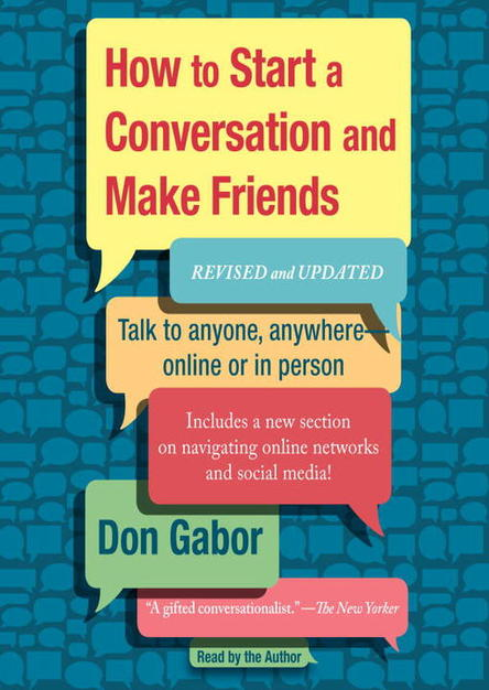 How to Start a Conversation and Make Friends: Revised and Updated (Audiobook)
