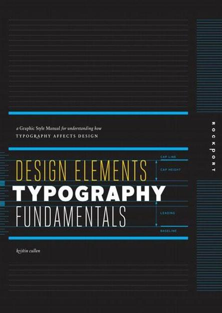 Design Elements, Typography Fundamentals: A Graphic Style Manual for Understanding How Typography Affects Design (True PDF)