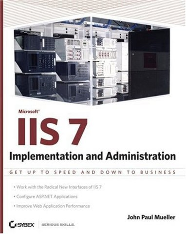 Microsoft IIS 7 - Implementation and Administration