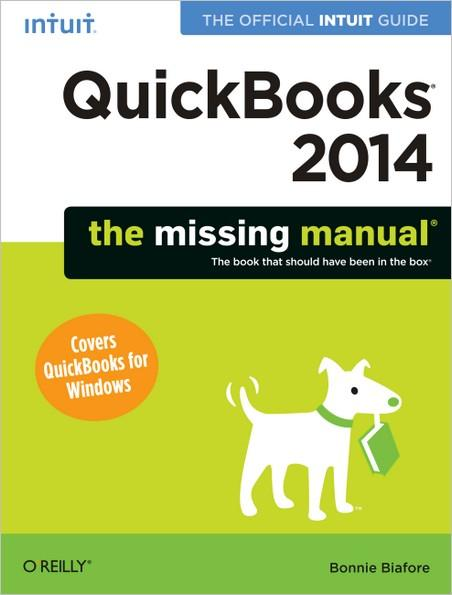Quickbooks 2014: The Missing Manual