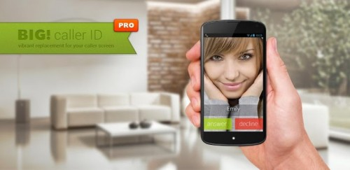 Full Screen Caller ID - BIG! Pro v3.1.1 build 177 (Android Application)