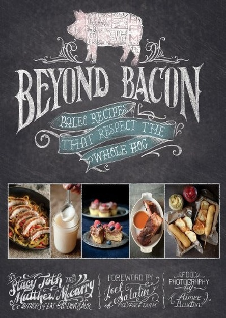 Beyond Bacon: Paleo Recipes that Respect the Whole Hog (EPUB)