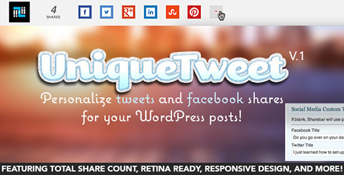 CodeCanyon - UniqueTweet v3.1.5 - Customize Tweets & Facebook Shares