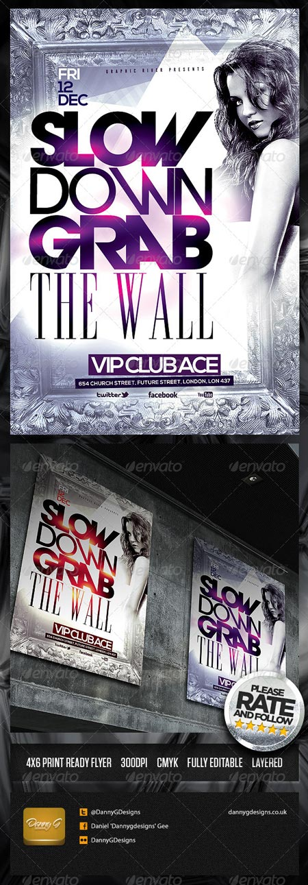 GraphicRiver Slow Down Grab The Wall Flyer Template 6453782