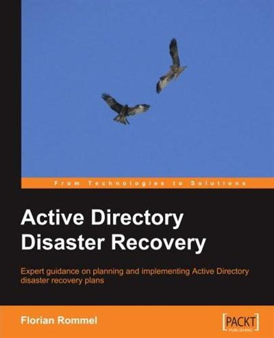 Active Directory Disaster Recovery Expert Guidance On Planning And - Active directory disaster recovery plan template