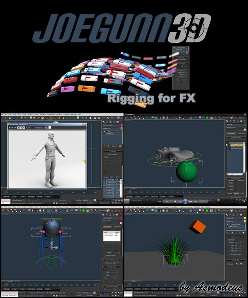 JoeGunn3D - Rigging for FX by Asmodeus