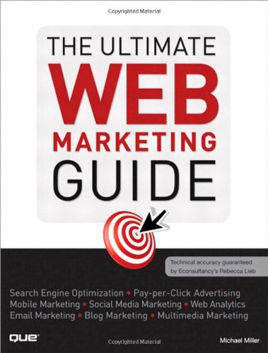 The Ultimate Web Marketing Guide 2011