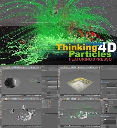 CMIVFX - Cinema 4D Thinking Particles and XPresso Training