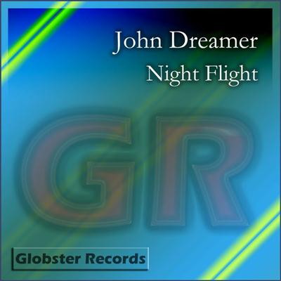 John Dreamer - Night Flight (2011)