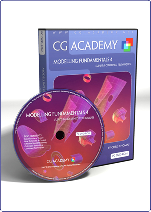 CG Academy: Modeling Fundamentals4:Sub-Ds &Combined Techniques