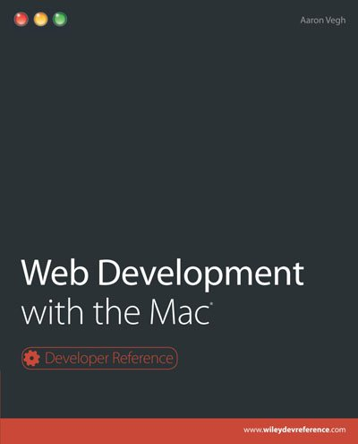 Web Development with the Mac (Developer Reference)