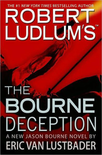 Eric Van Lustbader - Robert Ludlum's (TM) The Bourne Deception