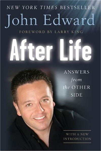 John Edward - After Life: Answers from the Other Side