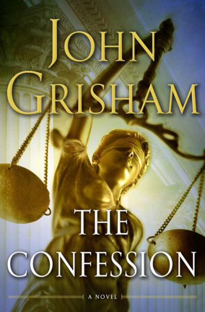 John Grisham - The Confession: A Novel