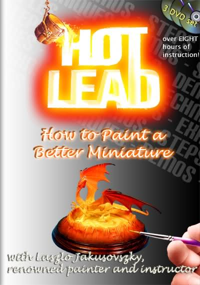 Hot Lead – How to Paint a Better Miniature (3 DVD set)