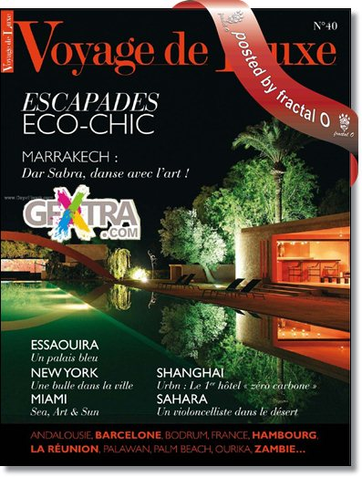 Voyage de Luxe No.40 (May-June 2010) | 34.32MB | HF-ES-RS-DF
