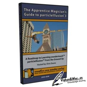Creative COW: The Apprentice Magician's Guide to particleIllusion