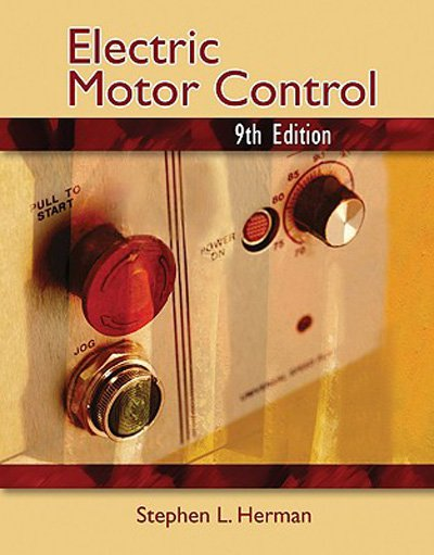 Electric Motor Control - 9th Edition