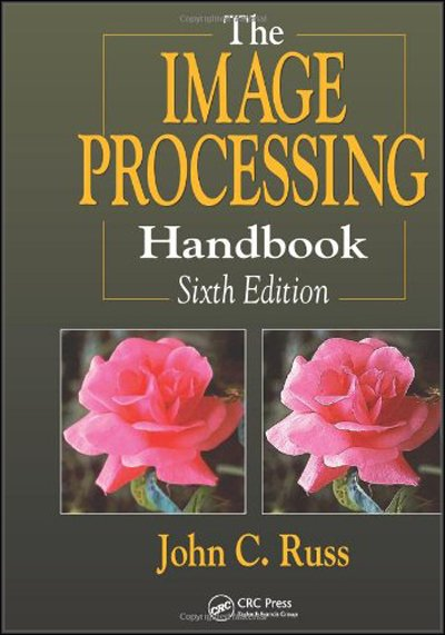 The Image Processing Handbook (6th Edition)