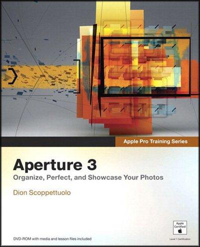 Apple Pro Training Series - Aperture 3 (DVD + Book)